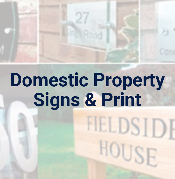 Domsetic Property Signs & Print