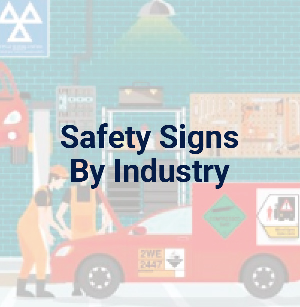 Safety Signs by Industry