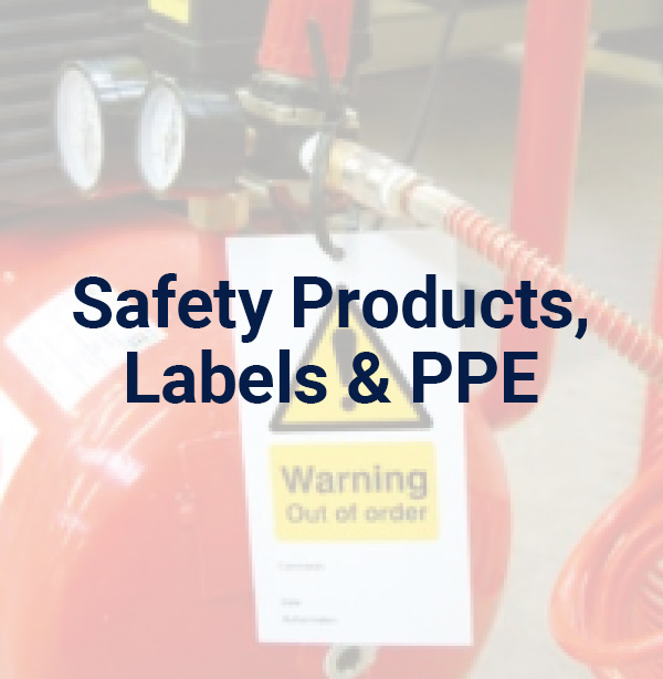Safety Products, Labels & PPE