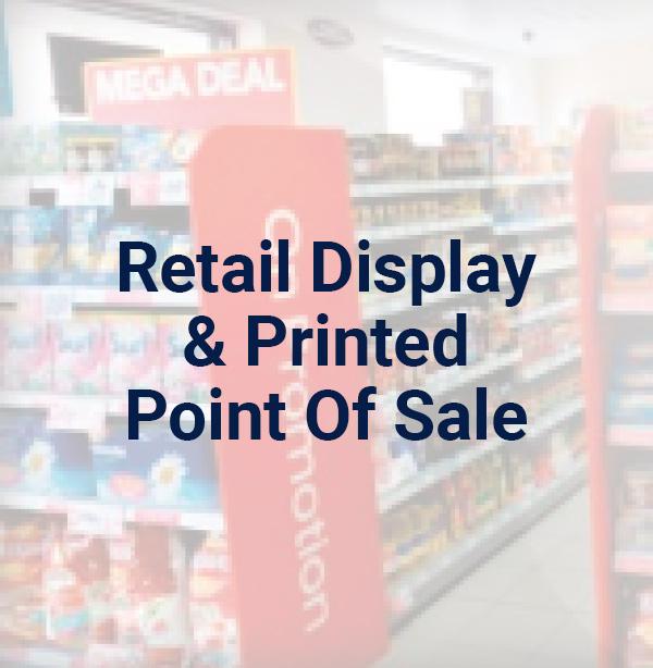 Retail Display & Printed Point of Sale